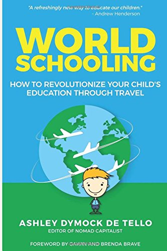 world-schooling-how-to-revolutionize-your-childs-education-through-family-travel