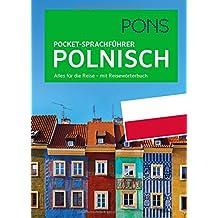 PONS Pocket-Sprachführer Polnisch: Alles für die Reise - mit Reisewörterbuch
