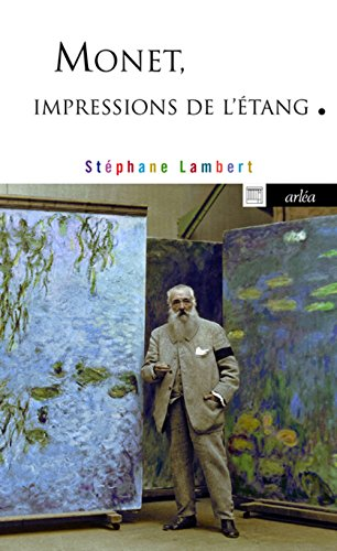 Monet, impressions de l'étang par Stephane Lambert