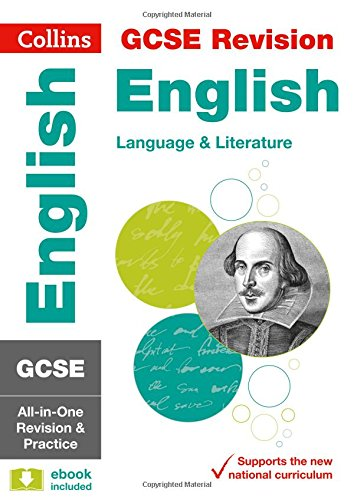 GCSE 9-1 English Language and English Literature All-in-One Revision and Practice (Collins GCSE 9-1 Revision)