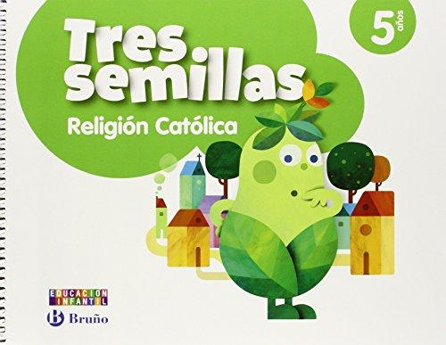 Religión católica Tres semillas 5 años - 9788469608098