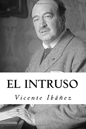 El Intruso por Vicente Blasco Ibáñez