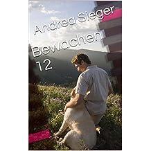 Bewachen 12 (German Edition)