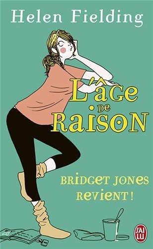 Bridget Jones : L'Âge de raison par Helen Fielding