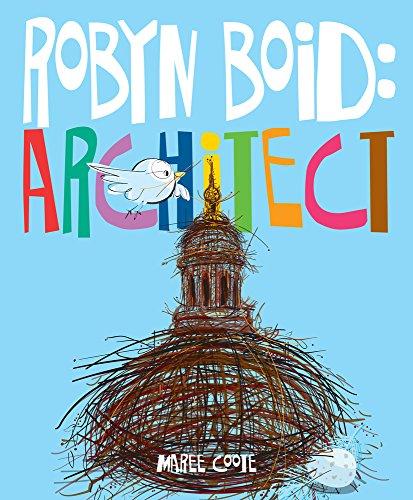 Robyn Boid: Architect por Maree Coote
