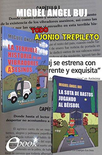 Todo Ajonio Trepileto: La terrible historia de los vibradores asesinos + La sota de bastos jugando al béisbol