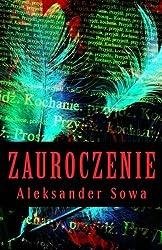 Zauroczenie by Aleksander Sowa (2016-02-16)