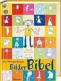 Die Holzgerlinger Bilderbibel: Lasset die Kinder zur mir kommen!