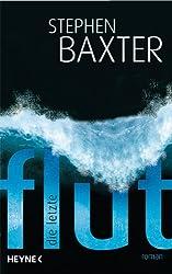 Die letzte Flut: Roman