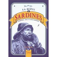 La boîte à sardines : Escabèche, tapas et autres sardinades