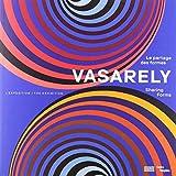 Vasarely - Le partage des formes. L'exposition