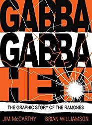 Gabba Gabba Hey: The Ramones Graphic