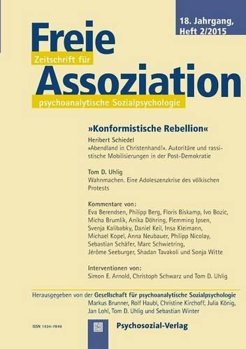 Freie Assoziation - Zeitschrift für psychoanalytische Sozialpsychologie 2/2015