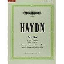 """Missa B-Dur Hob. XXII: 14 """"Harmonie-Messe"""" / URTEXT: für 4 Solostimmen, Chor, Orchester und Orgel / Klavierauszug"""
