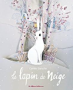 """Afficher """"Le Lapin de neige"""""""