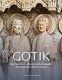 Gotik: Der Paderborner Dom und die Baukultur des 13. Jahrhunderts in Europa