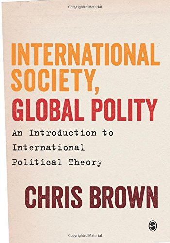 International Society, Global Polity: An Introduction to International Political Theory by Chris Brown (2015-02-05)