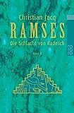 Ramses, Bd - 3 Die Schlacht von Kadesch - Christian Jacq
