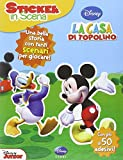 La casa di Topolino. Sticker in scena