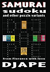 Samurai Sudoku and other puzzle variants: From Florence with love by DJ Ape (2010-09-07)