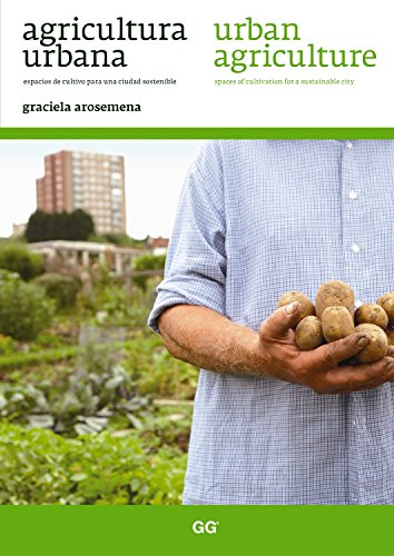 Agricultura urbana / Urban agriculture