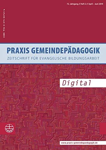Digital (Praxis Gemeindepädagogik (PGP), Band 1)
