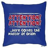 Deko/Funkissen mit Füllung lustige Sprüche: Attention! Here comes the Master of Orion! - tolle Geschenkidee