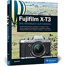 Fujifilm X-T3: Das Handbuch zur Kamera
