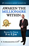 Awaken The Millionaire Within: 21 Powerful Money Secrets