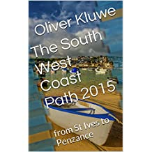 The South West Coast Path 2015: from St Ives to Penzance (English Edition)