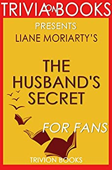Como Descargar De Elitetorrent The Husband's Secret by Liane Moriarty (Trivia-On-Books) Patria PDF