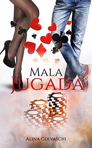 Mala Jugada (Spanish Edition) Juego De Poquer
