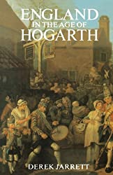 England in the Age of Hogarth by Derek Jarrett (1986-09-10)