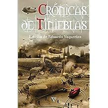 Crónicas de tinieblas: Volume 3 (Crónica de tinieblas)