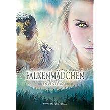 Falkenmädchen: Ein Divinitas Roman (German Edition)