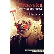 Beheaded - Der Wille der Schatten