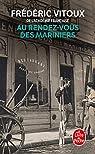 Au rendez-vous des Mariniers par Vitoux