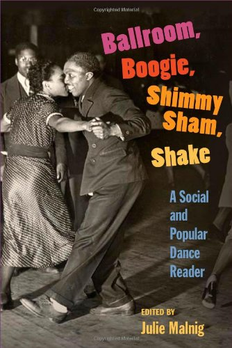 Ballroom Boogie Shimmy Sham Shake A Social And Popular Dance Reader