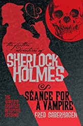 The Further Adventures of Sherlock Holmes: Seance for a Vampire: 8 (Further Adventures of Sherlock Holmes (Paperback))