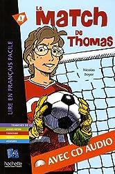 Le match de Thomas (1CD audio)