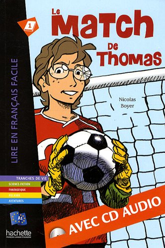 Le match de Thomas - Livre & CD audio (Lire en français facile) por Nicolas Boyer