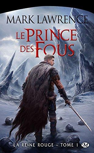 Le Prince des Fous: La Reine Rouge, T1 par Mark Lawrence