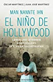 "Oscar/Juan Jose Martinez, ""Man nannte ihn El Niño de Hollywood"" - Hans-Joachim Hartstein - Oscar Martinez, Juan José Martinez"