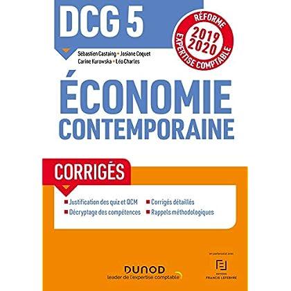 DCG 5 Economie contemporaine - Corrigés - Réforme 2019-2020: Réforme Expertise comptable 2019-2020