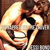 Kidnapped by the Driver: M/F Abduction Erotica