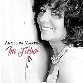 Angelika Martin – Im Fieber