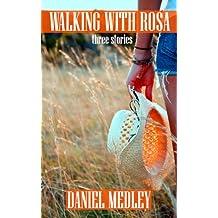 Walking With Rosa (English Edition)