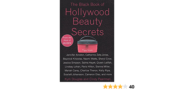 The Black Book Of Hollywood Beauty Secrets Amazon De Douglas Kym Pearlman Cindy Fremdsprachige Bucher