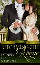 Reforming the Rogue (Classic Regency Romances Book 4) (English Edition)