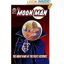The Moon Man Volume 1